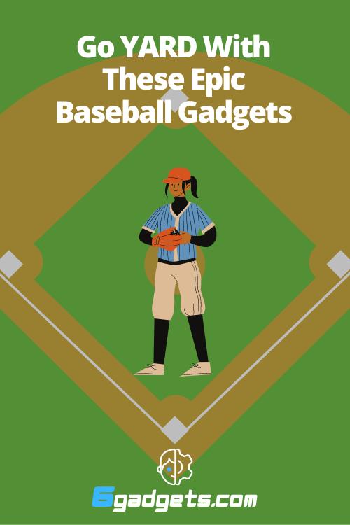 baseball gadgets